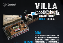 "Villa Sessions 2021 - Vila do Conde Blues Festival ""Em Casa"""