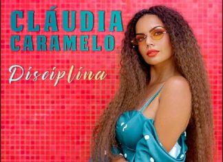 """Cláudia Caramelo lança """"Disciplina"""""""